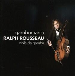 Ralph Rousseau - Gambomania