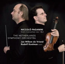 Rudolf Koelman - Paganini: Violin Concertos 1 & 2