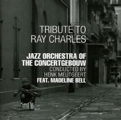 Concertgebouw Jazz Orchestra - Tribute to Ray Charles
