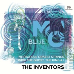 Metropole Orkest Strings - The Inventors