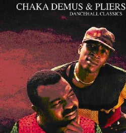 Pliers - Dancehall Classics: Chaka Demus