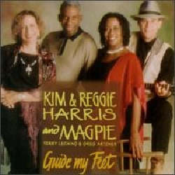 Kim & Reggie Harris - Guide My Feet