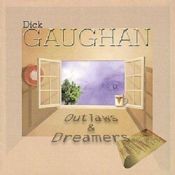 Dick Gaughan - Outlaws & Dreamers