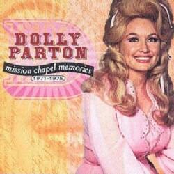 Dolly Parton - Mission Chapel Memories 1971-1975