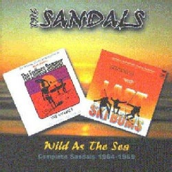 Sandals - Complete Sandals 1964-1969: Wild as the Sea