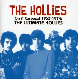 Hollies - On A Carousel 1963-1974: The Ultimate Hollies