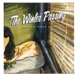 Winter Passing - A Different Space Of Mind