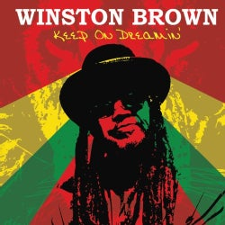 Winston Brown - Keep on Dreamin'