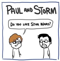 Paul & Storm - Do You Like Star Wars?