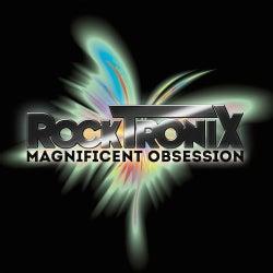 Rocktronix - Magnificent Obsession