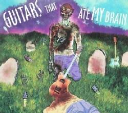 Various - Guitars That Ate My Brain