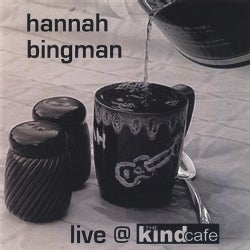 HANNAH BINGMAN - LIVE AT THE KIND CAFE