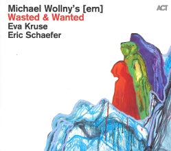 Michael Wollny - Wasted & Wanted