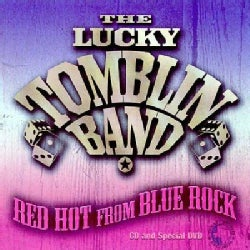 Lucky Band Tomblin - Red Hot From Blue Rock