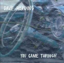 Dave Harding - You Came Through