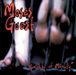 Moses Guest - Geniality of Morality
