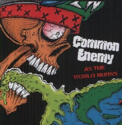 Common Enemy - As the World Burns