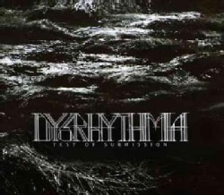 Dysrhythmia - Test Of Submission