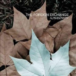Foreign Exchange - Authenticity (Parental Advisory)