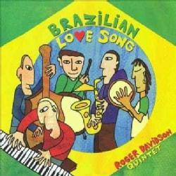 Roger Quintet Davidson - Brazilian Love Song