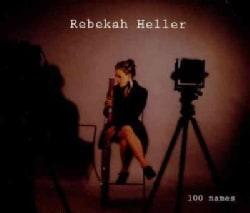 Rebekah Heller - 100 Names