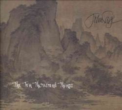 John Cage - Cage: The Ten Thousand Things