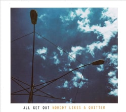 All Get Out - Nobody Likes a Quitter