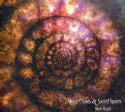 Steve Roach - Pt. 2 Mystic Chords & Sacred Spaces