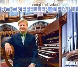 Various - Douglas Cleveland Plays Rockefeller Chapel