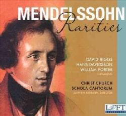 Christ Church Schola Cantorum - Mendelssohn Rarities