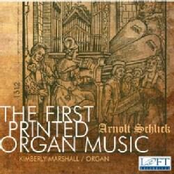 Arnolt Schlick - Schlick: The First Printed Organ Music
