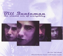Bill Quateman - The Almost Eve of Everything