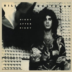 Bill Quateman - Night after Night