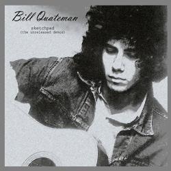 Bill Quateman - Sketchpad: The Unreleased Demos