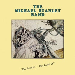 Michael Stanley - You Break It, You Bought It!