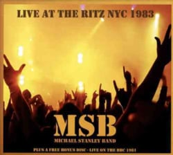 Michael Band Stanley - Michael Stanley Band: Live at The Ritz: NYC 1983
