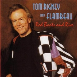 Tom Rigney - Red Boots & Rice