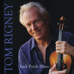 Tom Rigney - Back Porch Blues