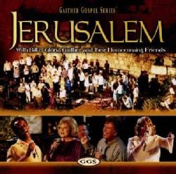 Bill & Gloria Gaither - Jerusalem Homecoming