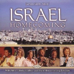 Bill & Gloria Gaither - Israel Homecoming