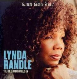 Lynda Randle - 'Til the Storm Passes By