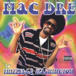 Mac Dre - Thizzell Washington (Parental Advisory)