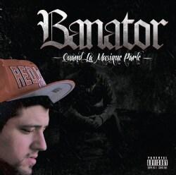 BANATOR - QUAND LA MUSIQUE PARLE