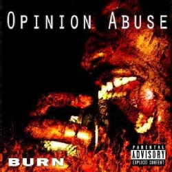Burn - Opinion Abuse (Parental Advisory)