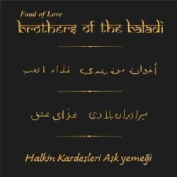 Brothers Of The Baladi - Food of Love