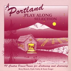 BETSY & CURLEY BRANCH/SONGER - PORTLAND PLAY ALONG SELECTION