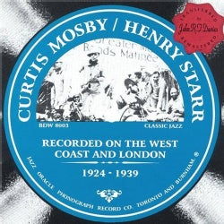 Curtis Mosby - Recorded On the West Coast & London 1924-39