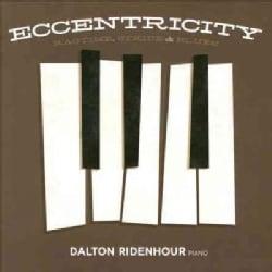 Dalton Ridenhour - Eccentricity: Ragtime, Stride & Blues