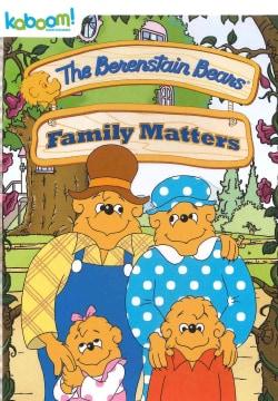 The Berenstain Bears: Family Matters (DVD)