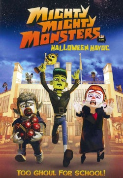 Mighty Mighty Monsters: Halloween Havoc (DVD)